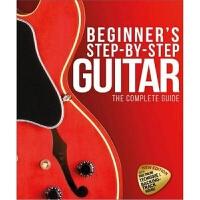 预订Beginner's Step-by-Step Guitar:The Complete Guide