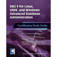 【预订】DB2 9 for Linux, Unix, and Windows Advanced Database Ad