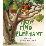 【预订】How to Find an Elephant
