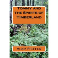 【预订】Tommy and the Spirits of Timberland