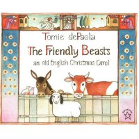 The Friendly Beasts An Old English Christmas Carol 友好的动物ISB