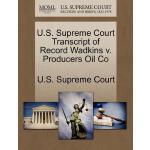 【预订】U.S. Supreme Court Transcript of Record Wadkins V. Prod