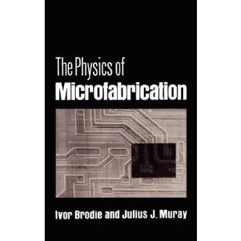 【预订】The Physics of Microfabrication 预订商品,需要1-3个月发货,非质量问题不接受退换货。
