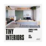 小房子空间利用室内设计Tiny Interiors Compact Living Spaces 英文原版