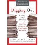 【预订】Digging Out: Helping Your Loved One Manage Clutter, Hoa