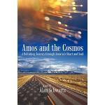【预订】Amos and the Cosmos: A Rollicking Journey Through Ameri