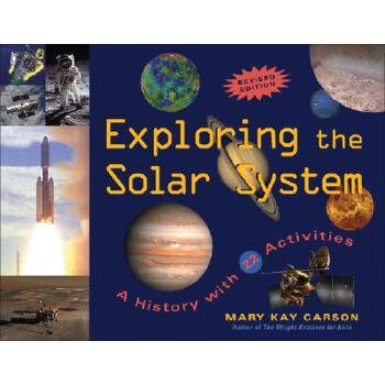 【预订】Exploring the Solar System: A History with 22 Activities 预订商品,需要1-3个月发货,非质量问题不接受退换货。