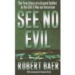 【预订】See No Evil: The True Story of a Ground Soldier in the
