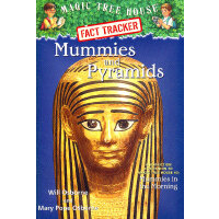 Magic Tree House Research Guide #3: Mummies and Pyramids 神奇