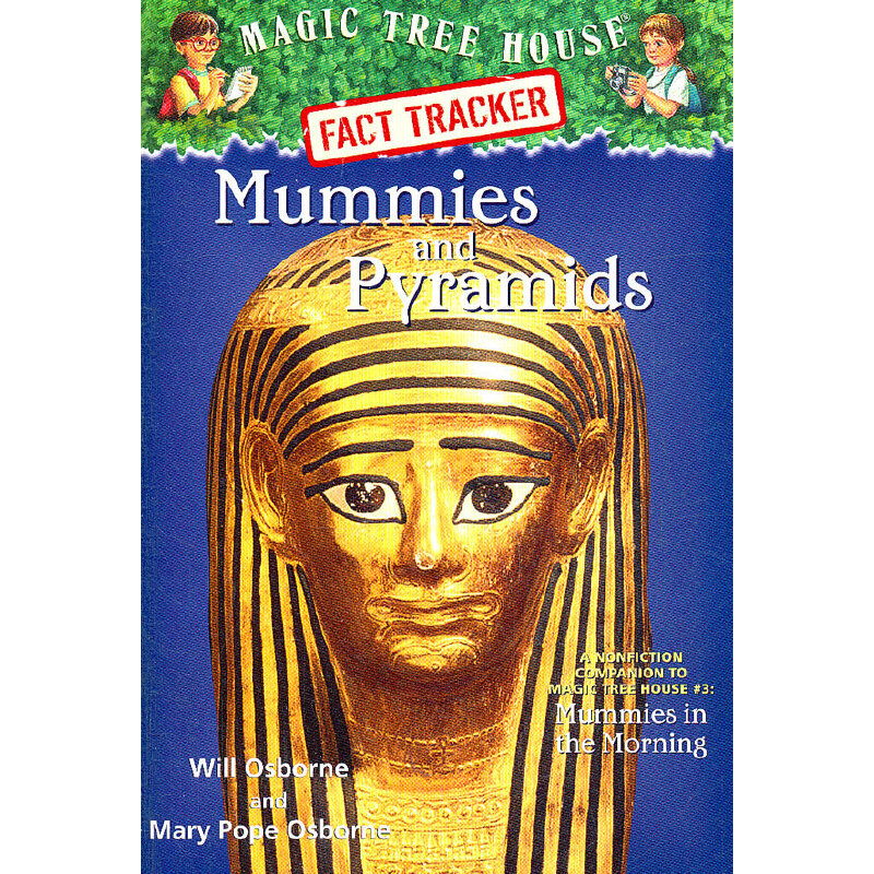 Magic Tree House Research Guide #3: Mummies and Pyramids 神奇树屋小百科系列3:木乃伊与金字塔 9780375802980