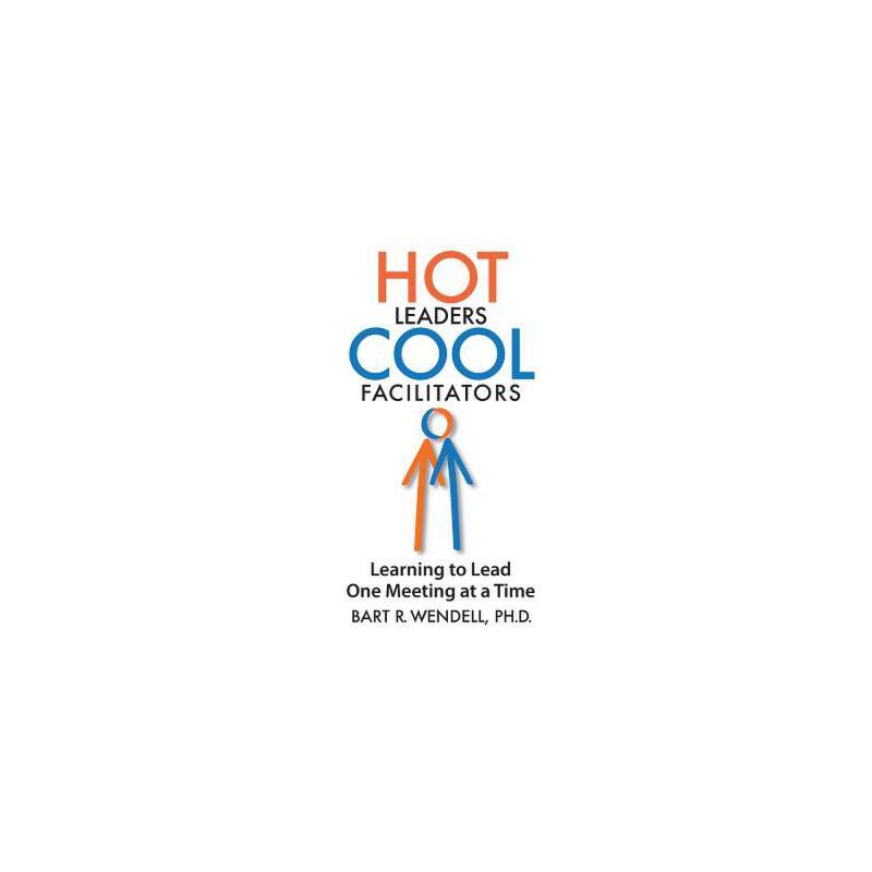 【预订】Hot Leaders Cool Facilitators: Learning to Lead One Meeting at a Time 预订商品,需要1-3个月发货,非质量问题不接受退换货。