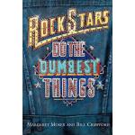 【预订】Rock Stars Do Dumbest Things