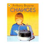 凯迪克图书专营店 英国进口超级名家 安东尼布朗 作品 Changes 小凯的家不一样了平装多层次的故事画风诙谐又有特色