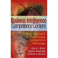 预订Business Intelligence Competency Centers:A Team Approach t
