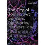 【预订】The City of Tomorrow: Sensors, Networks, Hackers, and t