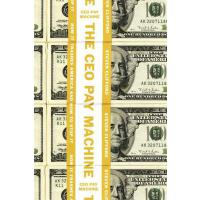 【预订】The CEO Pay Machine How it Trashes America and How to S