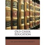 【预订】Old Greek Education