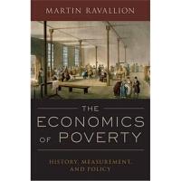 预订The Economics of Poverty:History, Measurement, and Policy