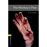 Oxford Bookworms Library: Level 1: The Monkey's Paw 牛津书虫分级读