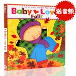 原版英文启蒙Baby Loves Fall!: A Karen Katz Lift-the-Flap Book 翻翻书