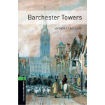 Oxford Bookworms Library: Level 6: Barchester Towers 牛津书虫分级