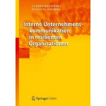 【预订】Interne Unternehmenskommunikation in Resilienten Organi