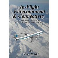 【预订】In-Flight Entertainment & Connectivity: The History and