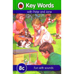 Key Words: 8c Fun with Sounds 关键词8c:趣味发音 ISBN 9781409301318