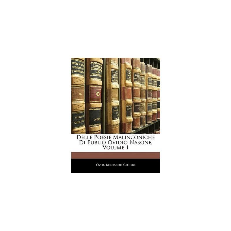 【预订】Delle Poesie Malinconiche Di Publio Ovidio Nasone, Volume 1 预订商品,需要1-3个月发货,非质量问题不接受退换货。