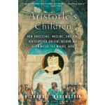 【预订】Aristotle's Children How Christians, Muslims, and Jews