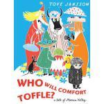 【预订】Who Will Comfort Toffle? A Tale of Moomin Valley