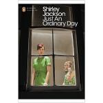 Just an Ordinary Day 只是平凡的一天 雪莉・杰克逊 英文原版小说