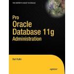 【预订】Pro Oracle Database 11g Administration