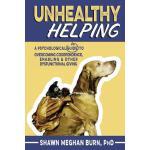 【预订】Unhealthy Helping: A Psychological Guide to Overcoming