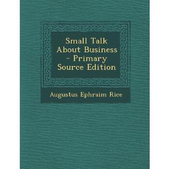 【预订】Small Talk about Business 预订商品,需要1-3个月发货,非质量问题不接受退换货。