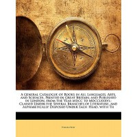 【预订】A General Catalogue of Books in All Languages, Arts, an