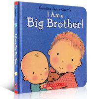 I Am a Big Brother我是大哥哥 Caroline Jayne Church 幼儿启蒙认知英文原版绘本 精装