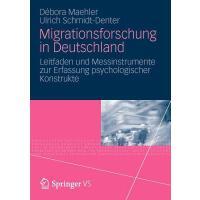 【预订】Migrationsforschung in Deutschland: Leitfaden Und Messi