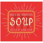 【预订】Soup: Quick & Easy Recipes 汤:速成食谱 进口原版图书