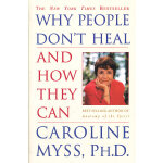 WHY PEOPLE DON'T HEAL AND HOW(ISBN=9780609802243) 英文原版