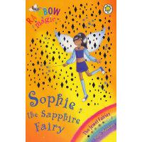 Rainbow Magic: The Jewel Fairies 27: Sophie the Sapphire Fairy彩虹女孩:宝石仙子#27 彩虹仙子#27:宝石仙子ISBN9781843629535