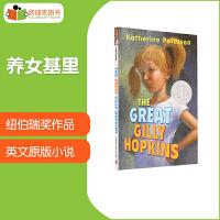 【11.11狂欢钜惠】纽伯瑞奖作品 The Great Gilly Hopkins 养女基里平装11岁+刻画了主人公的性格情感和内心世界构思巧妙#