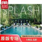 英文原版 游泳池的设计艺术Splash The Art of the Swimming Pool