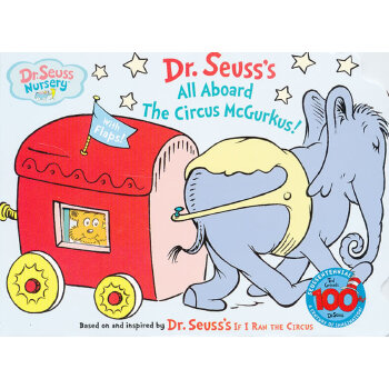 All Aboard the Circus McGurkus (Dr. Seuss Nursery Collection) [Board book] 苏斯博士:马戏团成员请上船(卡板翻翻书) ISBN9780375830112