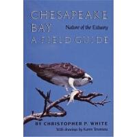 预订Chesapeake Bay Nature of the Estuary: A Field Guide