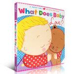 顺丰发货 Karen Katz What Does Baby Love? A Lift-the-Flap Book 幼