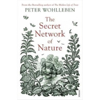 预订The Secret Network of Nature:The Delicate Balance of All L