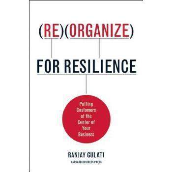 【预订】Reorganize for Resilience  Putting Customers at the Center of Your Business 预订商品,需要1-3个月发货,非质量问题不接受退换货。