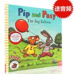 英文原版绘本 Pip and Posy the big balloon 波西和皮普:大气球 平装大开 儿童启蒙图画故事