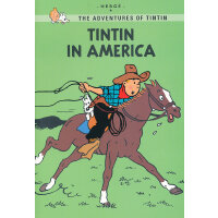 Tintin Young Readers Edition #5: Tintin in America 丁丁历险记・丁丁在美洲(特别版)ISBN 9780316133807